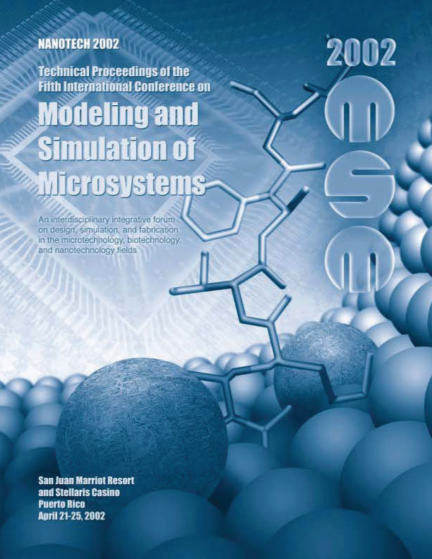 Technical Proceedings of the 2002 International Conference on Modeling and Simulation of Microsystems