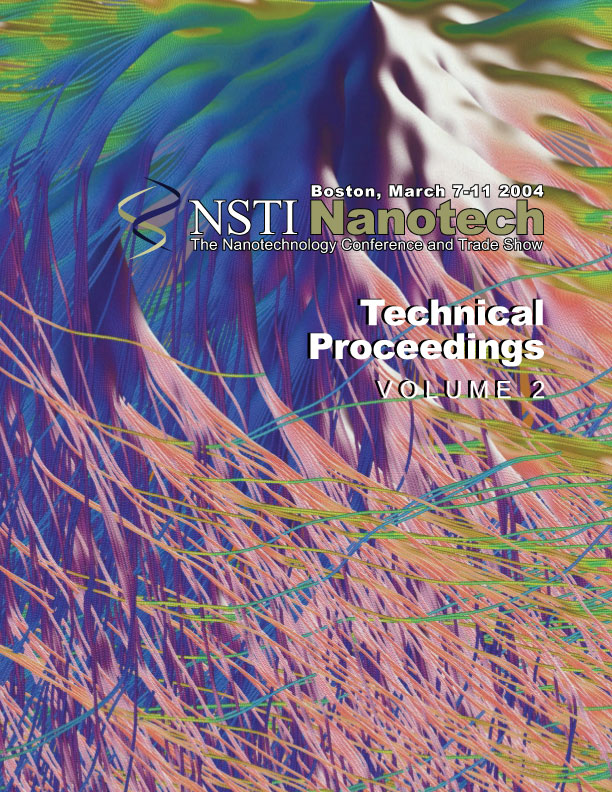 Technical Proceedings of the 2004 NSTI Nanotechnology Conference and Trade Show, Volume 2