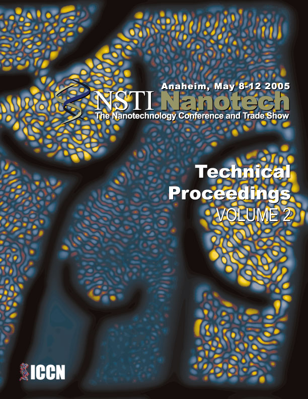 Technical Proceedings of the 2005 NSTI Nanotechnology Conference and Trade Show, Volume 2