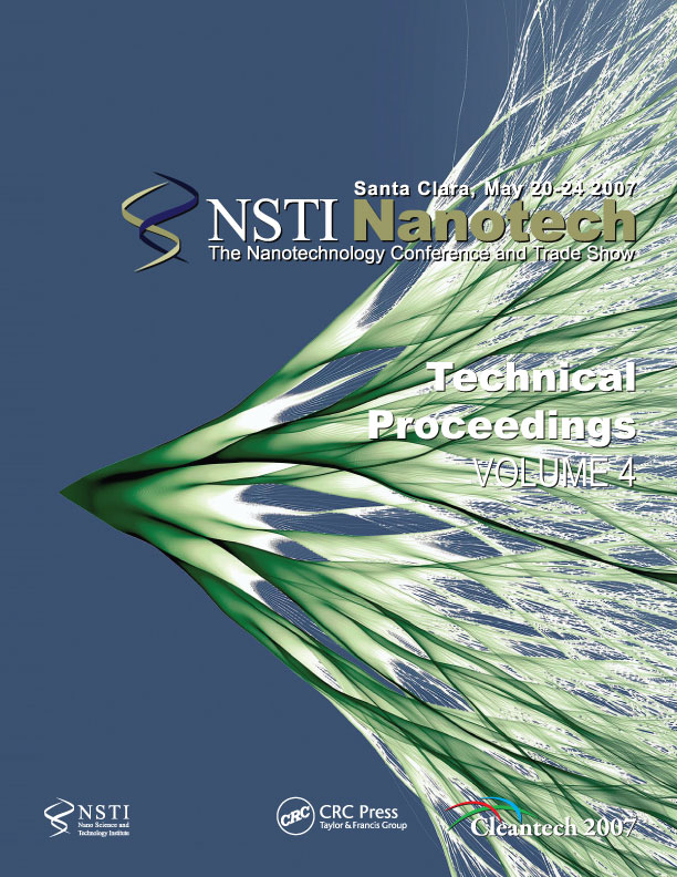 Technical Proceedings of the 2007 NSTI Nanotechnology Conference and Trade Show, Volume 4