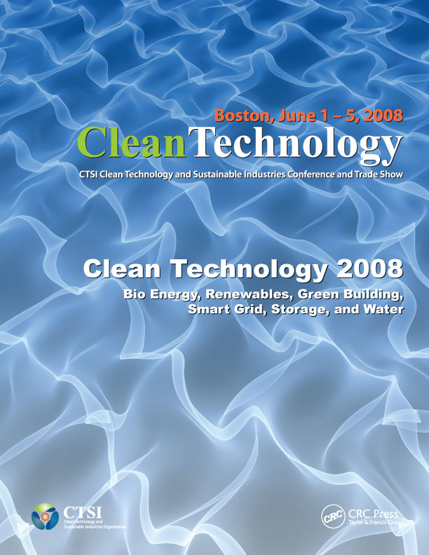 Technical Proceedings of the 2008 Clean Technology Conference and Trade Show