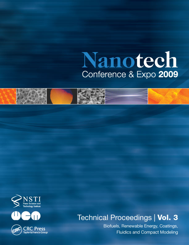 Nanotechnology 2009: Biofuels, Renewable Energy, Coatings, Fluidics and Compact Modeling