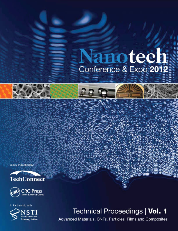 Nanotechnology 2012: Advanced Materials, CNTs, Particles, Films and Composites (Volume 1)